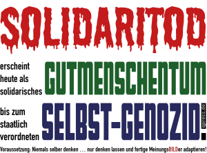 Wirtschafts-Vollwaisen setzen voll auf des Arbeiters Solidaritod Solidaritod