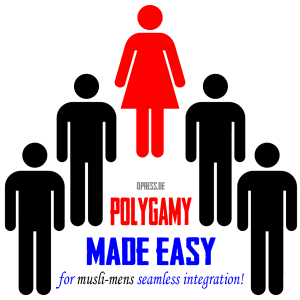 Polygamie polygamy made easy harem nur fuer frauen for women only up to for men vier maenner qpress