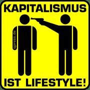Kapitalismus ist Lifestyle toetet qpress Warnung Warnhinweis falsches System