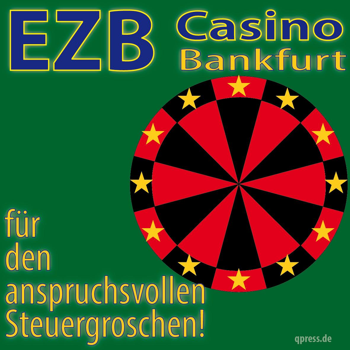 Die EZB ist gefährlicher als jedes Casino