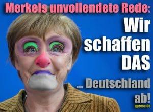 Angela Merkel Murksel Kanzlerin CDU unvollendete Rede wir schaffen das Deutschland ab Politik qpress