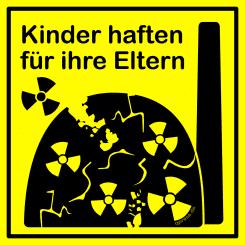 Atomkraft-Kinder-haften-fuer-ihre-Eltern-Endlager-Skandal-Verantworetungslosigkeit-keine-Zukunft-qpress