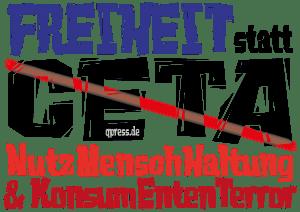 Freiheit statt Ceta Nutzmenschhaltung und Konsumententerror-01