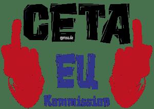 CETA und MORDIO Freiheit statt Ceta Nutzmenschhaltung und Konsumententerror-fuck eu ceta