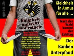 Einigkeit_unRecht_unFreiheit_in_Armut_Deutschland_abgebranntes_Bankenland_Altersarmut_neue_deutsche_Nazionalhymne_Nationalhymne_Fallersleben_Text_qpress