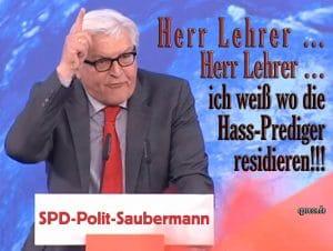 Steinmeier hat Hausverbot bis 2023 im Weißen Haus steinmeier-frank-walter-herr-lehrer-ich-weiss-wo-die-hass-prediger-residieren-spd-polit-saubermann
