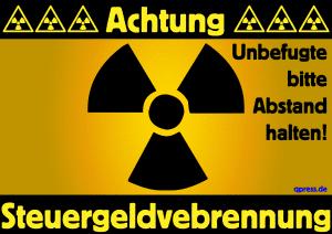 Abermilliarden Steuergelder korrekt für Atom-Konzerne verbrennen