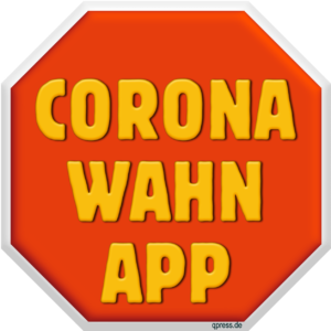 """Die """"Corona-Wahn-App"""" und ihr Warnpotential"""