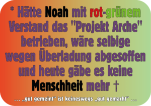 """Projekt """"Arche Noah"""" im rot-grünen Tarnanstrich"""