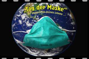 """""""Tag der Maske"""", demnächst weltweiter Gedenktag"""